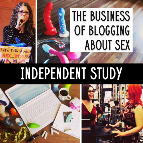 The Business of Blogging About Sex — Independent Study