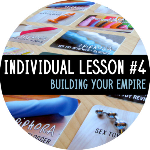 Individual Lesson #4: Building Your Empire